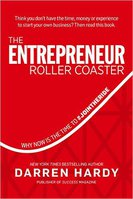 The Entrepreneur Roller Coaster by Darren Hardy