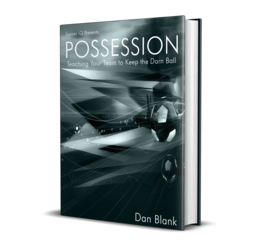 Possession Teaching Your Team to Keep the Darn Ball EPUB
